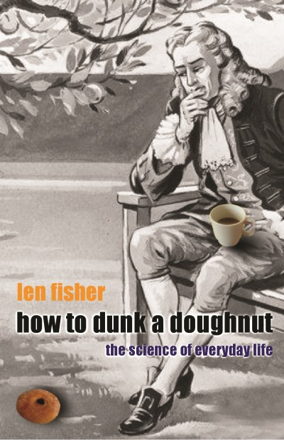 How to Dunk a Doughnut – The Science of Everyday Life